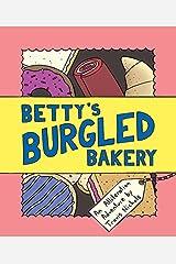 Betty's Burgled Bakery: An Alliteration Adventure Hardcover