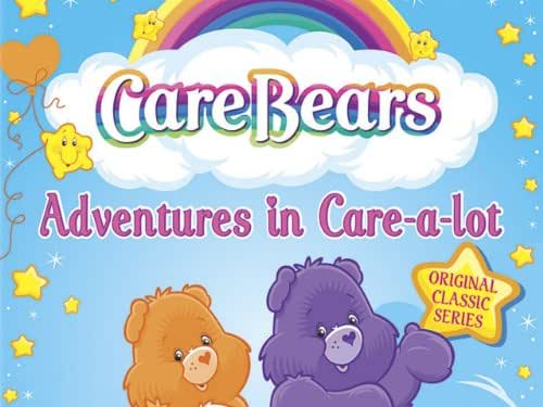 Care Bears: Adventures in Care-A-Lot - Season 2