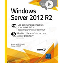 Windows Server 2012 R2 - Les bases