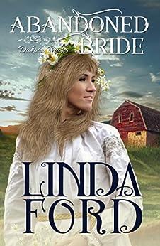 Abandoned Bride (Dakota Brides Book 2) by [Ford, Linda]
