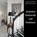 Zwischen Souterrain und Penthouse | Angelika Weckbach