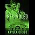 Rekindled (Titanium Security Series Book 5)