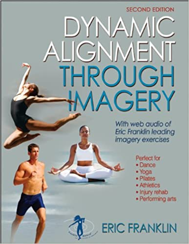 Dynamic Alignment Through Imagery - 2nd Edition Book Pdf