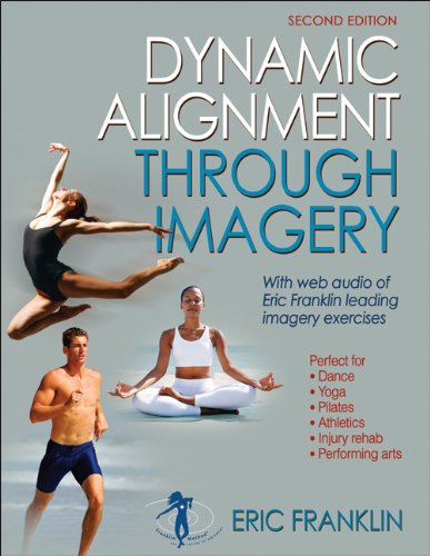 Dynamic Alignment Through Imagery - 2nd Edition (Dynamic Alignment)