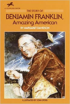 The Story of Benjamin Franklin: Amazing American (Dell Yearling ...
