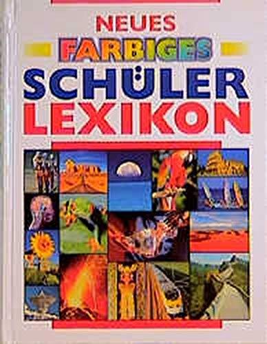 Neues farbiges Schülerlexikon