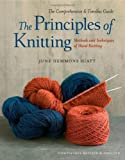 """The Principles of Knitting - Methods and Techniques of Hand Knitting by June Hemmons Hiatt (2012-08-16)"" av June Hemmons Hiatt;"