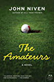 The Amateurs: A Novel