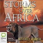 Storms over Africa | Beverley Harper
