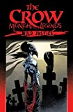 The Crow Midnight Legends Volume 3: Wild Justice (Crow (Paperback))