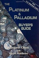 The Platinum & Palladium Buyer's Guide