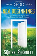 When God Winks on New Beginnings: Signposts of Encouragement for Fresh Starts and Second Chances Hardcover