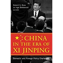 China in the Era of Xi Jinping:Domestic and Foreign Policy Challenges