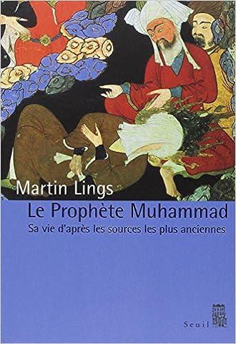 Biographie du prophète - Martin Lings