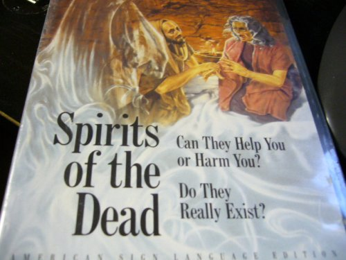 American Sign Language Edition: SPIRITS OF THE DEAD