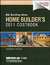 BNI Building News Home Builders 2011 Costbook (Home Builder's Costbook)