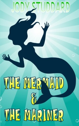 The Mermaid & The Mariner