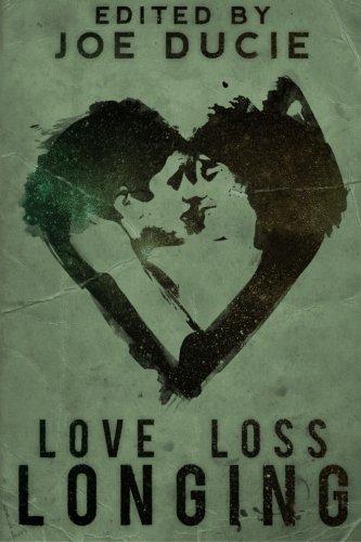 Love, Loss, Longing - A DLP Anthology (Volume 3)