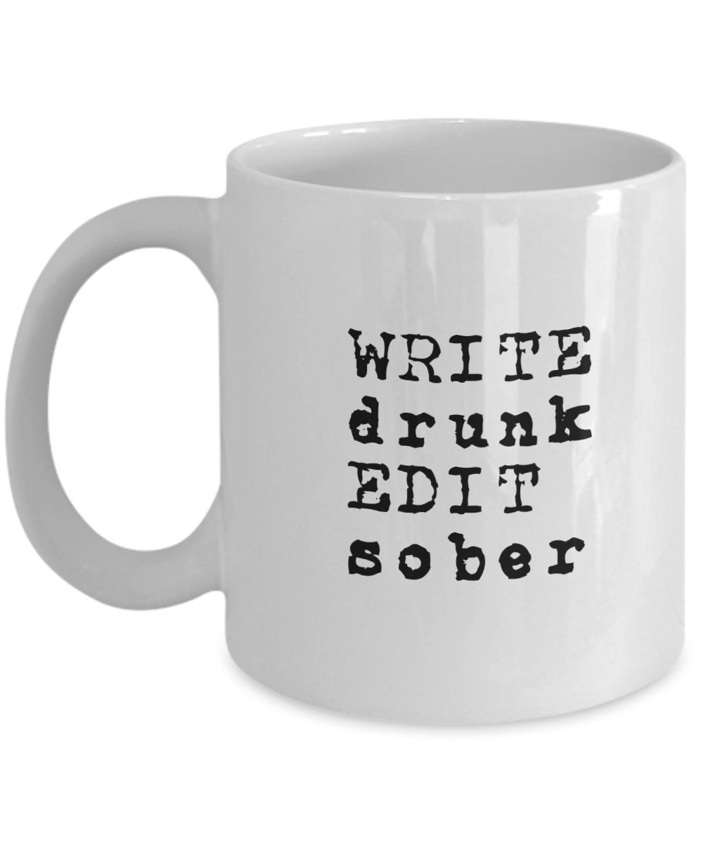Funny Write Drunk Edit Sober College Student Writer Gift Coffee Mug