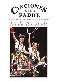 Linda Ronstadt %2D Canciones de Mi Padre
