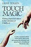 Touch Magic, Jane Yolen, 0874835917