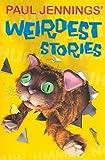 Paul Jennings' Weirdest Stories