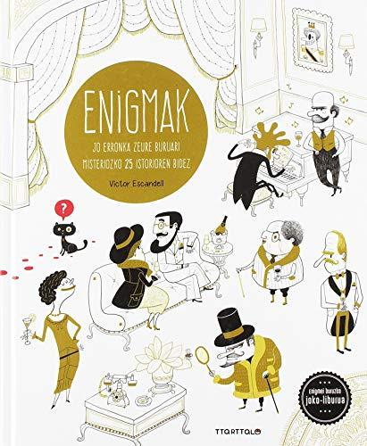 Enigmak por Ana Gallo,Victor Escandell Rivas,Miren Agur Meabe Plaza