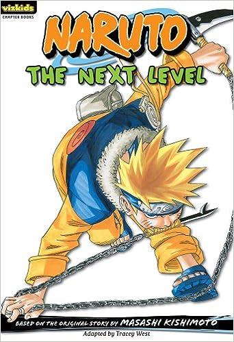 Liens de téléchargement gratuits de livres audioNaruto: The Next Level (Naruto Chapter Books, Vol. 7) 1421523175 by Tracey West,Masashi Kishimoto PDF