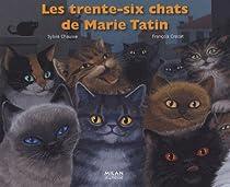 Les trente-six chats de Marie Tatin par Chausse