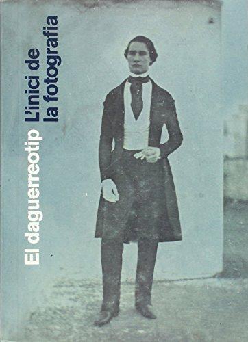 Descargar Libro El Daguerreotip. L''inici De La Fotografia Jep Martí I Baiget
