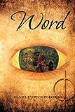 Word, Daniel Patrick Piskorski, 1479750700