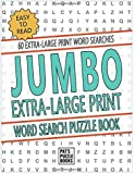 Jumbo Extra Large Print Word Search Puzzle Book: Easy To Read: 60 Extra-Large Print Word Searches