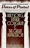 Voices of Protest: Huey Long, Father Coughlin, the Great Depression