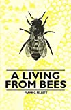 A Living from Bees, Frank C. Pellett, 144652339X
