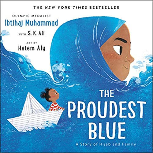 Children's book cover for The proudest Blue by Ibtihaj Muhammad for 18 children's books to teach children about social issues