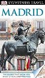 Eyewitness Travel Guides Madrid, Michael Leapman, 0756684366