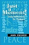 Just a Moment!, Ann Zwemer, 1462720439