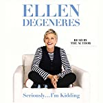 Seriously...I'm Kidding | Ellen DeGeneres
