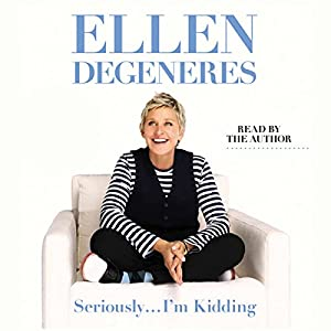 Seriously...I'm Kidding Audiobook