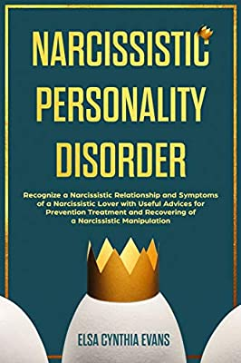 Narcissistic Personality Disorder: Recognize a Narcissistic