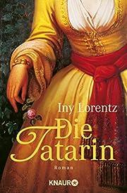 Die Tatarin (German Edition) door Iny…