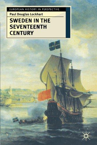 Sweden in the Seventeenth Century (European History in Perspective)