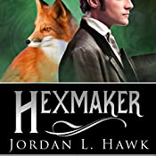 Hexmaker: Hexworld, Book 2 | Jordan L. Hawk