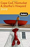 Front cover for the book Fodor's Cape Cod, Nantucket & Martha's Vineyard by Fodor's