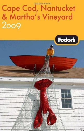 Fodor's Cape Cod, Nantucket & Martha's Vineyard, 28th Edition (Travel Guide)