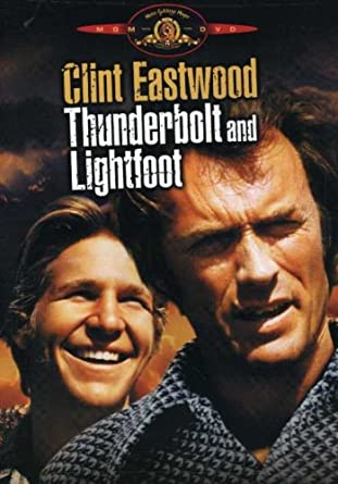 Thunderbolt and Lightfoot  sc 1 st  Amazon.com & Amazon.com: Thunderbolt and Lightfoot: Clint Eastwood Jeff Bridges ...