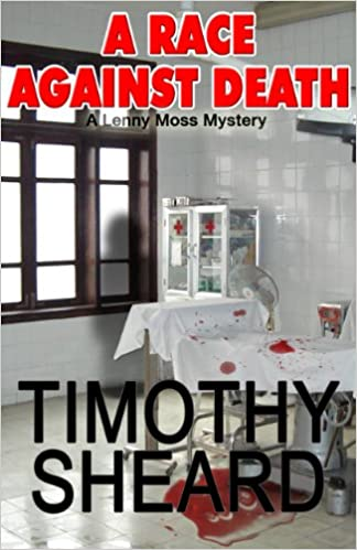 A Race Against Death - The 3rd Lenny Moss Mystery (A Lenny