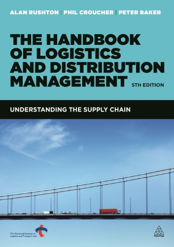 The Handbook Of Logistics And Distribution Management  Understanding The Supply Chain