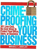 img - for Crimeproofing Your Business: 301 Low-Cost, No-Cost Ways to Protect Your Office, Store, or Business book / textbook / text book