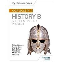 My Revision Notes: OCR GCSE (9-1) History B: Schools History Project